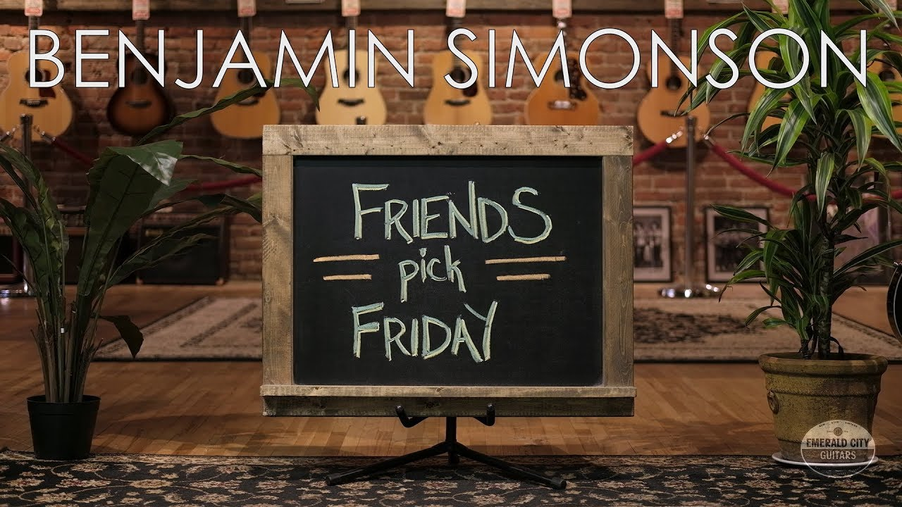 Friends Pick Friday – Benjamin Simonson