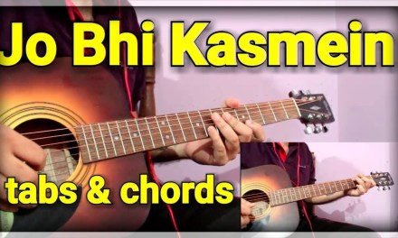 Beautiful Romantic Song – Jo Bhi Kasmein | Guitar Cover & Lesson for Beginners