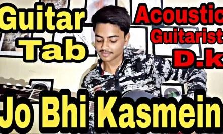 Beautiful Romantic Song – Jo Bhi Kasmein | Guitar Lesson for Beginners  | acoustic guitarist D.k