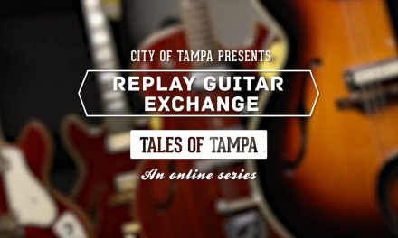 Replay Guitar Exchange – Tales of Tampa