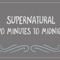Supernatural – Two Minutes to Midnight