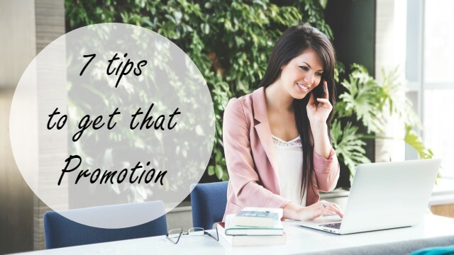 7 tips to get that promotion