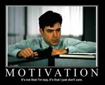 Motivation is scarce