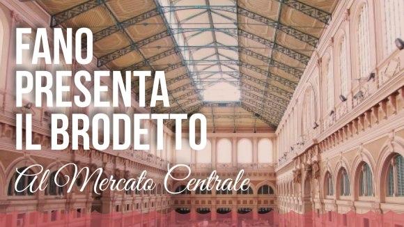 Fano presenta il Brodetto – Mercato Centrale