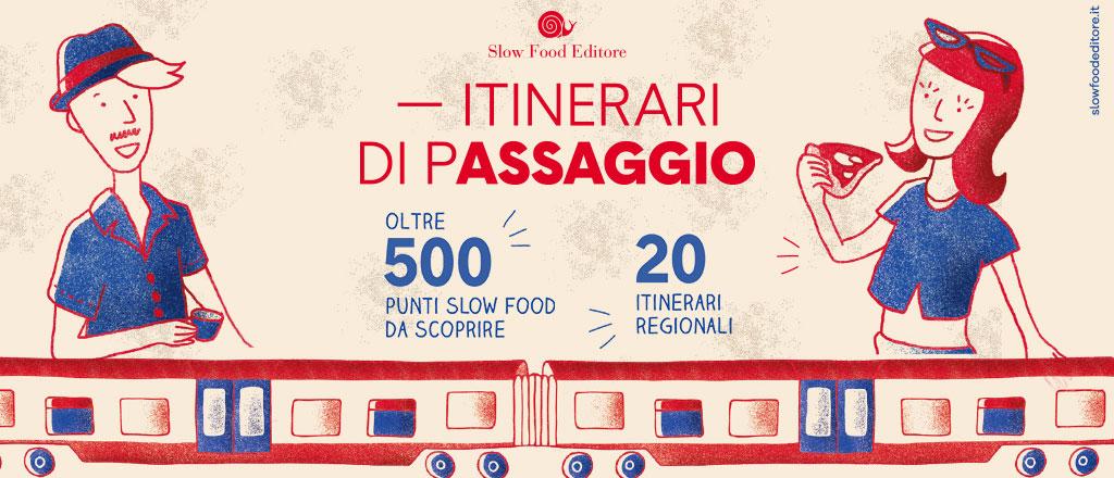 Trenitalia/Slow Food: 20 itinerari enogastronomici a portata di treno