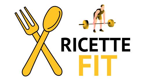 RICETTE FIT