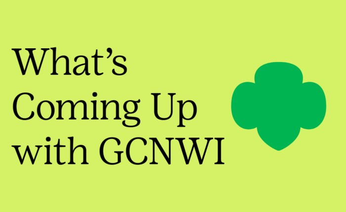 What to Look For this Summer and Fall with GCNWI!