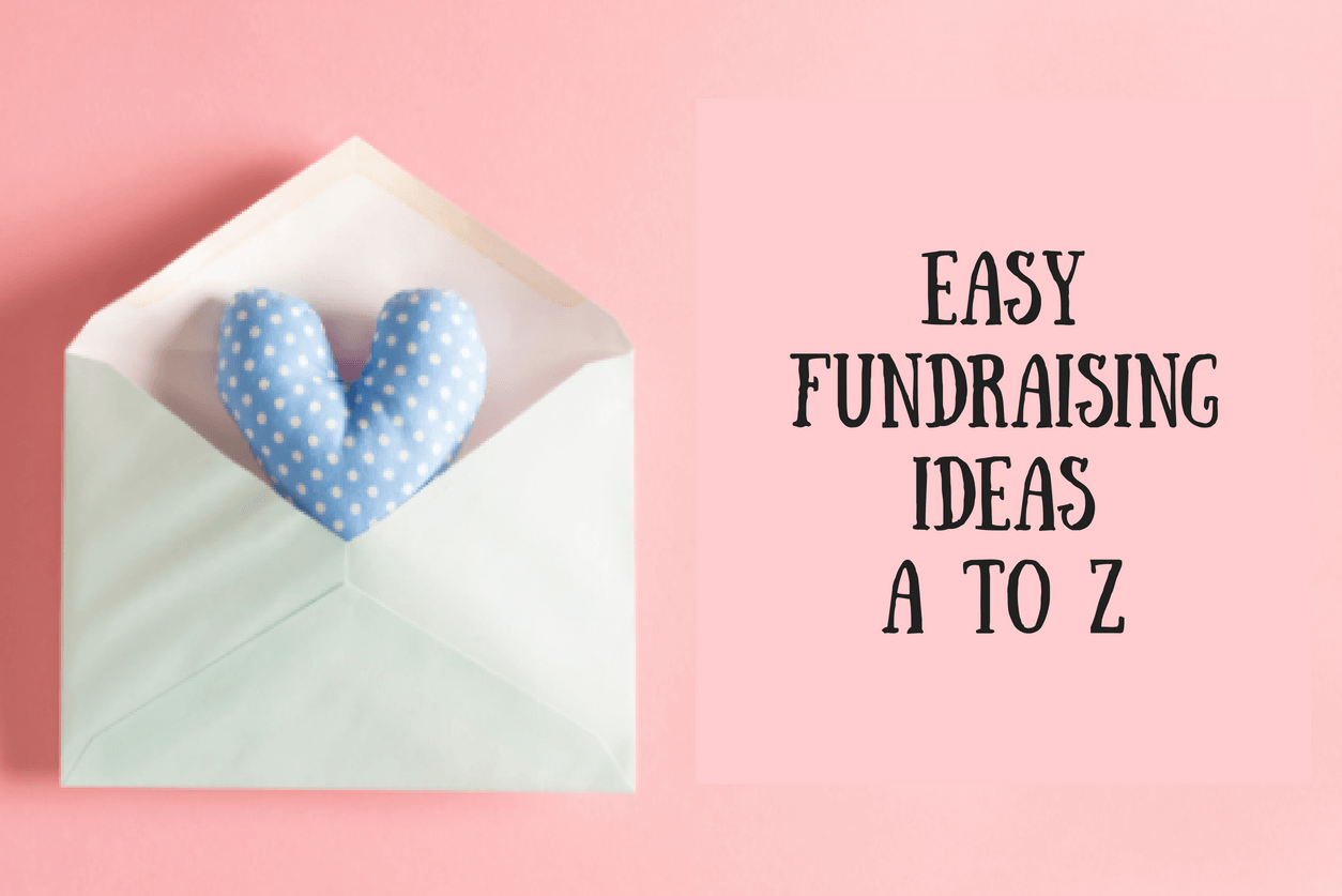 Easy fundraising ideas A to Z for your next event.