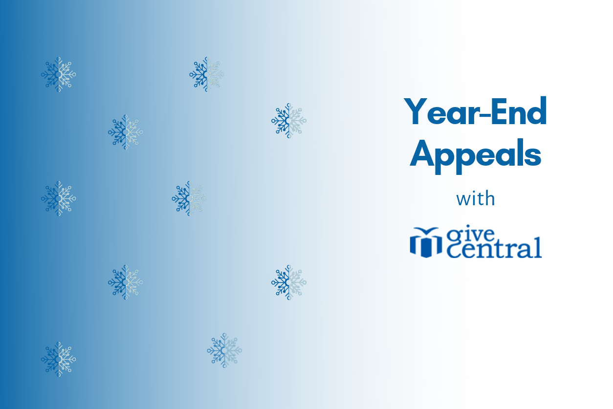 Why choose GiveCentral for your year-end appeals?