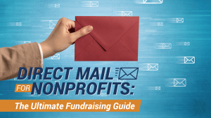 Direct mail for nonprofits is a powerful fundraising idea.