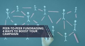 Learn how to boost your peer-to-peer fundraising campaign with these tips.