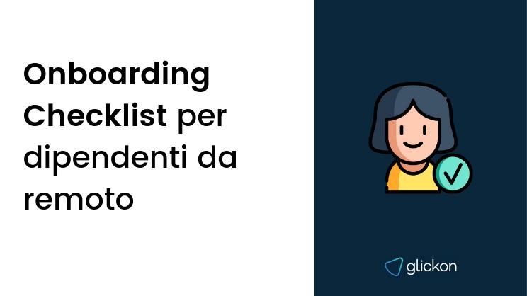 Onboarding checklist per dipendenti da remoto
