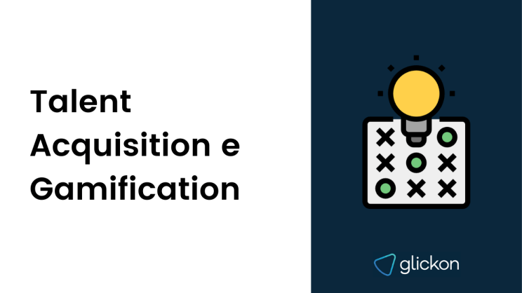 Talent Acquisition e Gamification