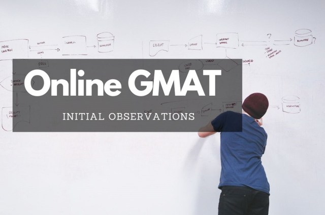 Online GMAT Initial Observations
