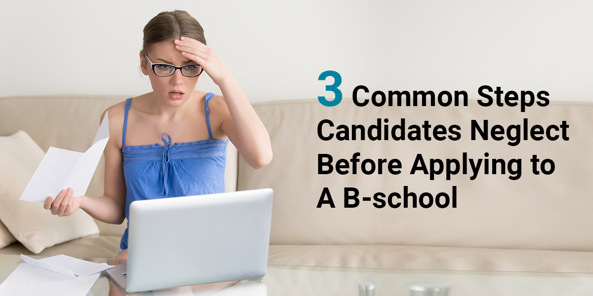 Common mistakes students make before applying to B-school
