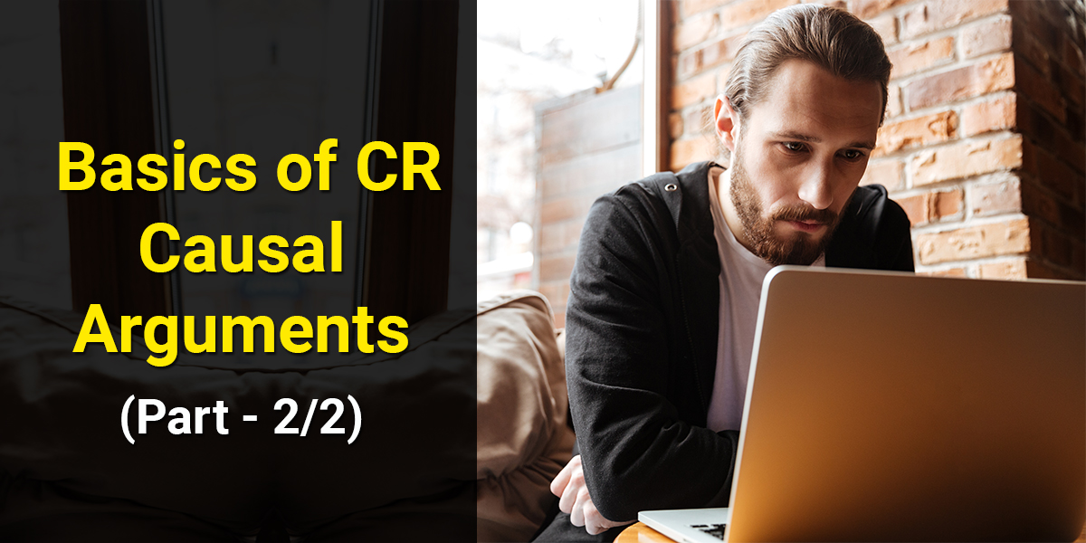 Basics of CR Causal Arguments (Part 2/2)