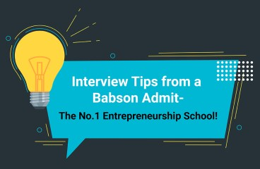 Interview Tips From A Student who Got Into the Best Entrepreneurship School