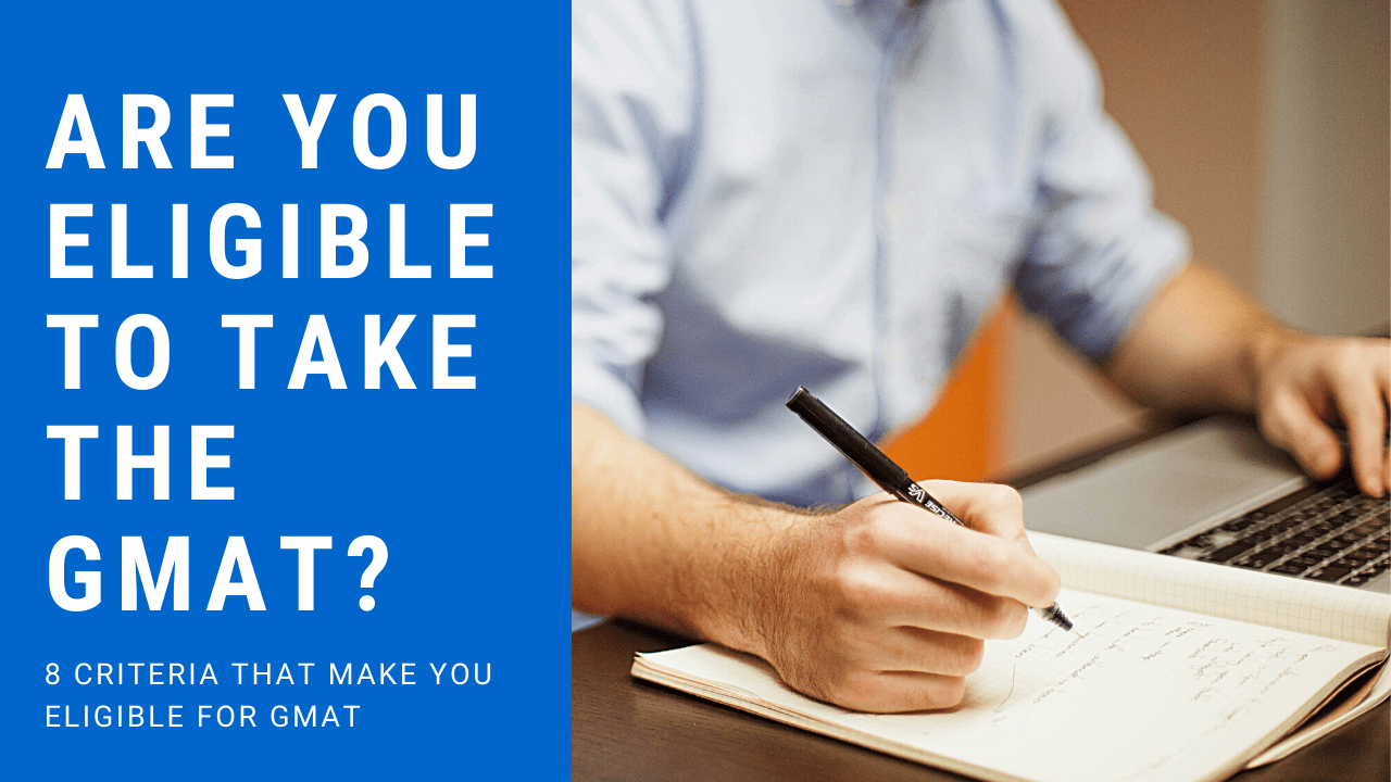 Are You Eligible to Take the GMAT?