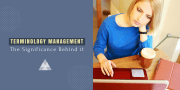 Tips on Terminology Management for Success