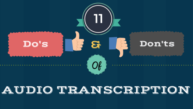 11-dos-and-donts-of-audio-transcription