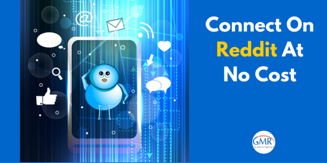 Connect on Reddit at no Cost