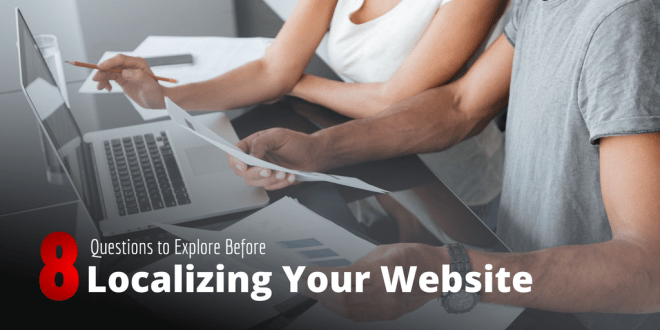 Questions to Explore Before Localizing Your Website