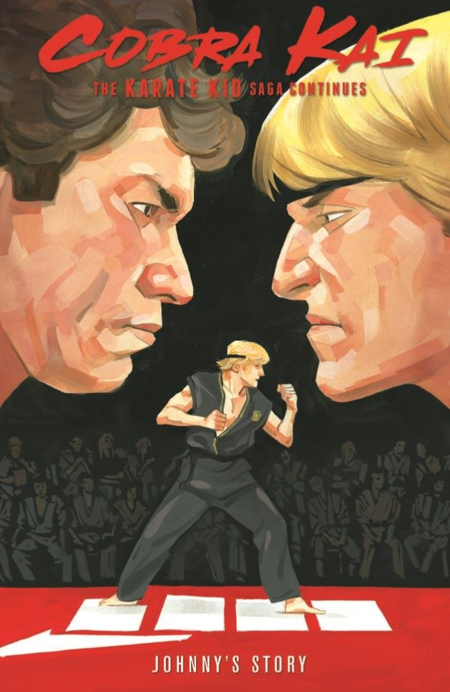 CobraKai_TPB-pr-1 ComicList Previews: COBRA KAI THE KARATE KID SAGA CONTINUES VOLUME 1 JOHNNY'S STORY TP