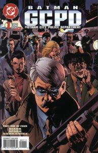 GCPD-1-193x300 Low Risk Investments: GCPD #1 and Gordon of Gotham #1