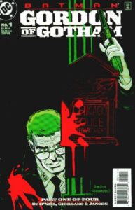 Gordon-of-Gotham-1-193x300 Low Risk Investments: GCPD #1 and Gordon of Gotham #1