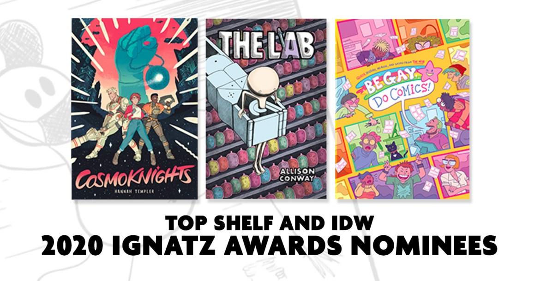 30e7f6bc-6851-4c3a-84fe-ce0b9e1e5f0e IDW and Top Shelf presented with three 2020 Ignatz Award Nominations