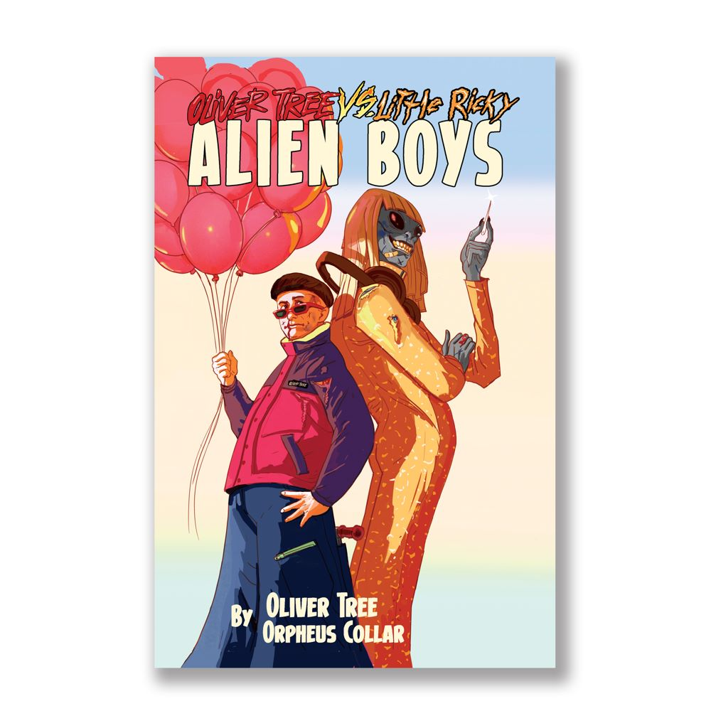 21f7cd14-6c11-408f-820f-67bcf1f35e11 Oliver Tree first graphic novel to be OLIVER TREE VS. LITTLE RICKY: ALIEN BOYS