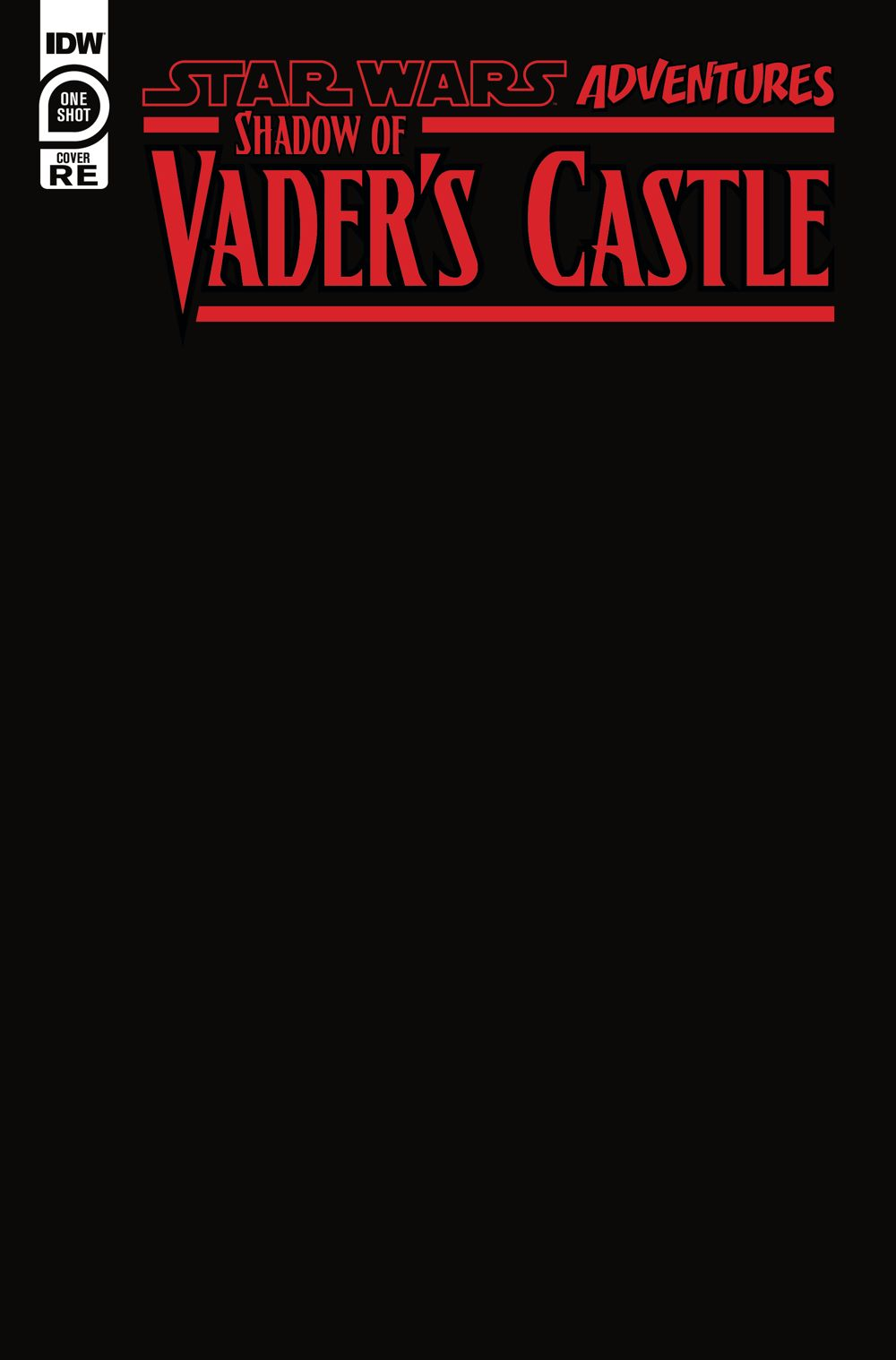 SWShadowofVader-Cover-Blank ComicList Previews: STAR WARS ADVENTURES SHADOW OF VADER'S CASTLE #1