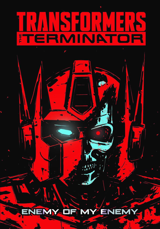 TF-vs-TERMINATOR-cvr-3 ComicList Previews: TRANSFORMERS VS THE TERMINATOR ENEMY OF MY ENEMY TP