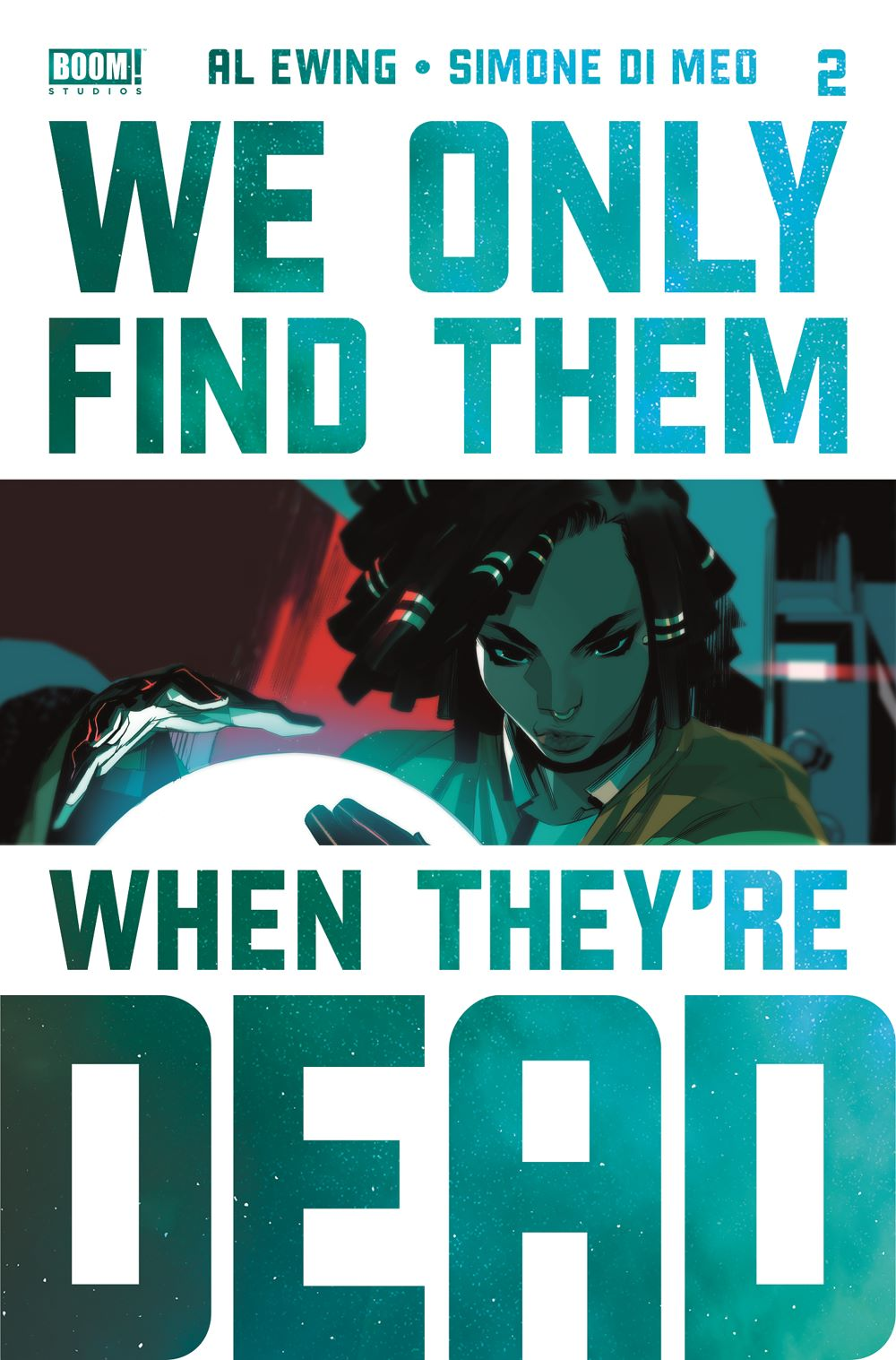 WeOnlyFindThem_002_Cover_4thPrint ComicList: BOOM! Studios New Releases for 02/24/2021