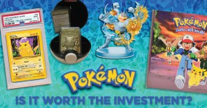 022521A_Investment-1-300x157 Is Pokémon Worth the Investment? How Late is too Late?