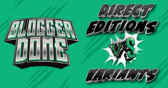 Blogger-Dome-Direct-VS-Variants-300x157 Blogger Dome: Direct Editions VS Variants
