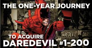 Daredevil-Journey-300x157 The One-Year Journey to Acquire Daredevil #1-200