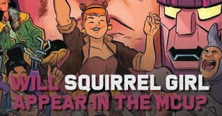 Squirrel-Girl-300x157 Squirrel Girl in the MCU? It's about as Far-Fetched as a Talking Raccoon