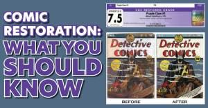 Comic-Restoration-300x157 Comic Restoration: What You Should Know
