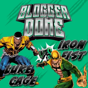 LukevsIronFist_Blog-300x300 Blogger Dome - Luke Cage vs Iron Fist