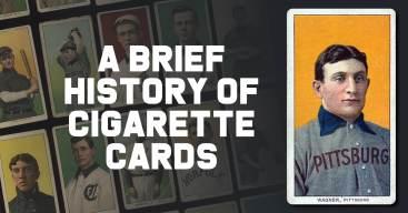 Cig-300x157 A Brief History of  Cigarette Cards