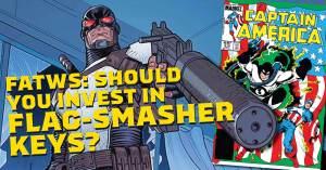 Flag-Smasher-300x157 FATWS: Should You Invest in Flag-Smasher Keys?