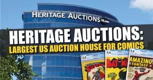 Heritage-300x157 Heritage Auctions: Largest US Auction House for Comics