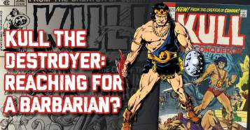 Kull-300x157 Kull the Destroyer: Reaching for a Barbarian?