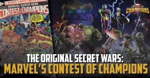 Secret-300x157 The Original Secret Wars: Marvel's Contest of Champions