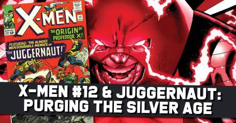 Xmen-12-300x157 X-Men #12 & Juggernaut: Purging the Silver Age