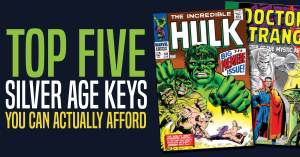 042921E_2-300x157 Top Five Silver Age Keys You Can Actually Afford