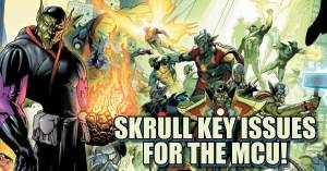 051421D_3-1-300x157 Skrull Key Issues for the MCU!