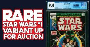 051421E-300x157 Rare Star Wars #1 Variant Up for Bidding
