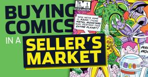 051721E-300x157 Buying Comics in a Seller's Market